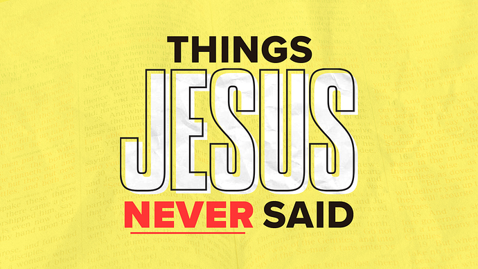 ThingsJesusNeverSaid_1920x1080